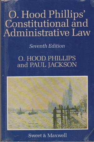 O. Hood Phillips' Constitutional and Administrative Law (9780421350403) by Jackson, P