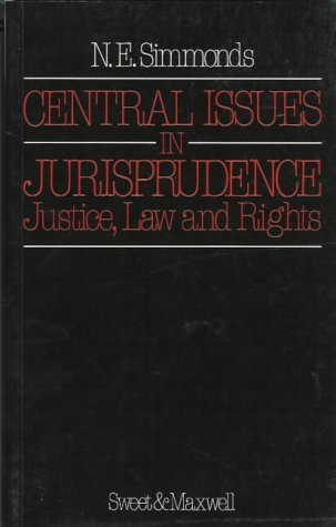 9780421351202: Central Issues in Jurisprudence: Justice, Law and Rights