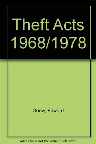 Theft Acts 1968/ 1978: Edward Griew