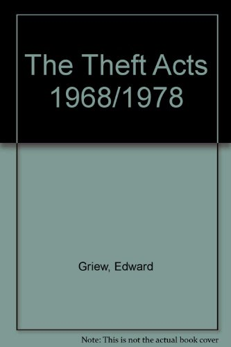 The Theft Acts 1968/1978: Griew, Edward