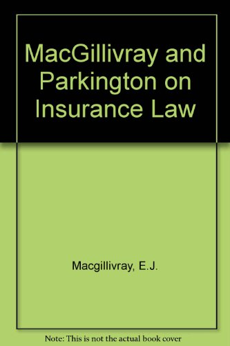 9780421354807: MacGillivray and Parkington on Insurance Law Relativity to All Risks (Insurance practitioners library)