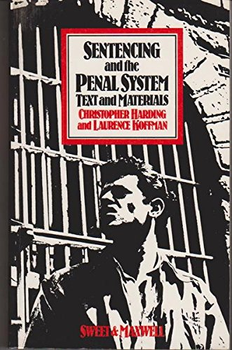 9780421357709: Sentencing and the Penal System