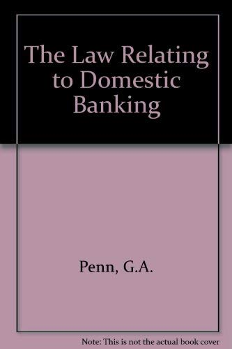 9780421360600: The Law Relating to Domestic Banking