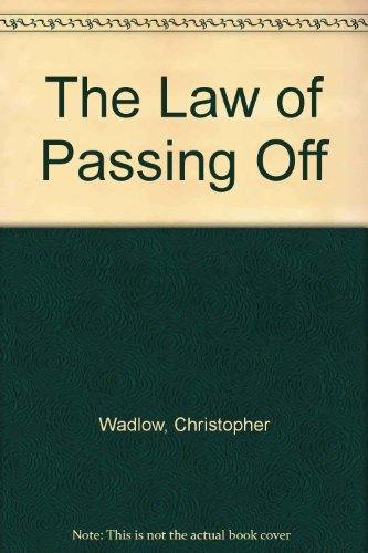 9780421361805: The Law of Passing Off