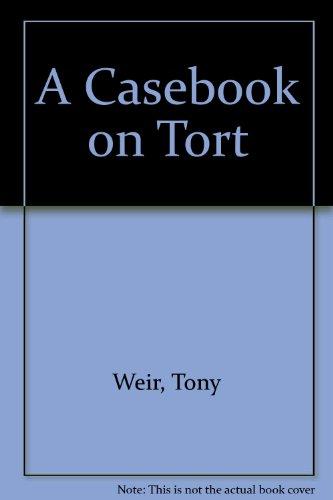 9780421363908: A Casebook on Tort