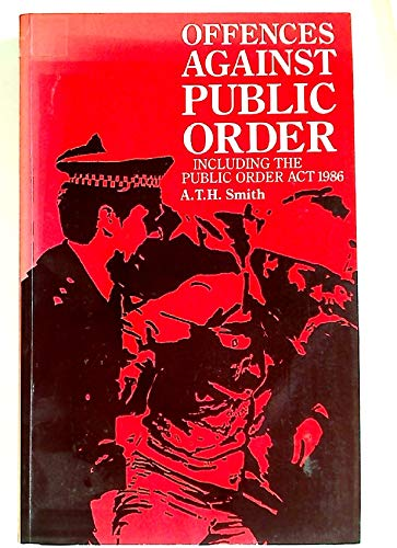 9780421365803: The Offences Against Public Order