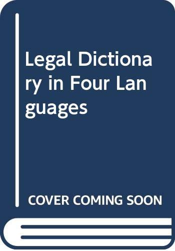 9780421378209: Legal Dictionary in Four Languages