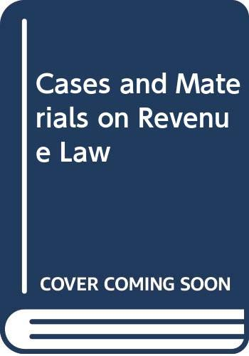 9780421381605: Cases and Materials on Revenue Law