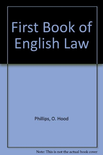 O. Hood Phillips' First Book of English Law (9780421393608) by Phillips, O. Hood; Hudson, A. H.