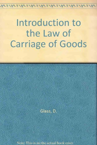 Introduction to the Law of Carriage of: Cashmore, G.