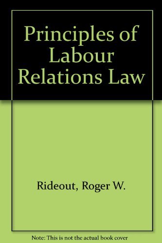 9780421397705: Principles of Labour Relations Law
