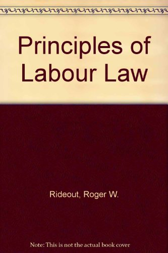 9780421397804: Principles of Labour Law
