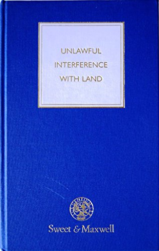 9780421402409: Unlawful Interference with Land