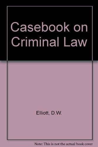 9780421404700: Casebook on Criminal Law