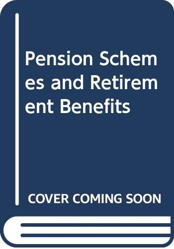 9780421413504: Pension Schemes and Retirement Benefits