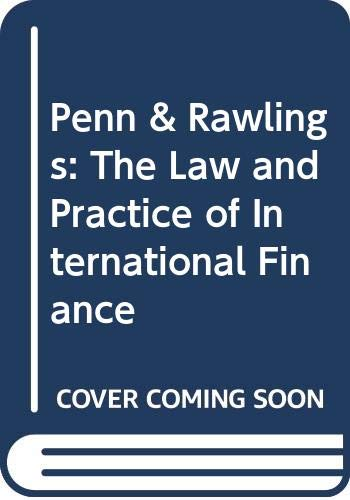 9780421413900: Penn & Rawlings: The Law and Practice of International Finance