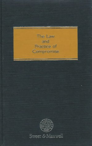 9780421417601: The Law and Practice of Compromise (Litigation library)