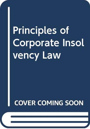 9780421420304: Principles of Corporate Insolvency Law