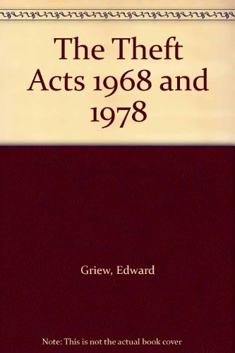 The Theft Acts 1968 and 1978: Griew, Edward