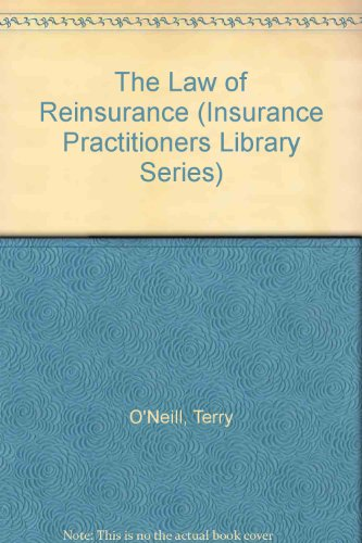 9780421421202: The Law of Reinsurance: Insurance Practitioner's Library (Insurance Practitioners Library Series)