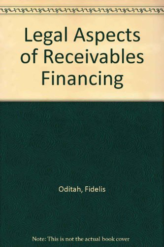 9780421438606: Legal Aspects of Receivables Financing