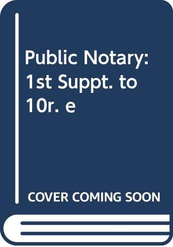 9780421450806: Public Notary: 1st Suppt. to 10r. e