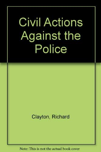 9780421452909: Civil Actions Against the Police