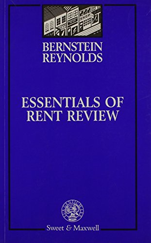 Essentials of Rent Review (0421455500) by Ronald Bernstein; Kirk Reynolds