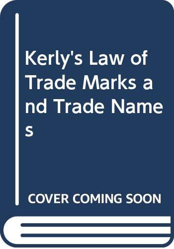 Kerly's Law of Trade Marks and Trade: David Kitchin