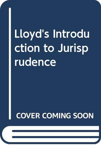 Lloyd's Introduction to Jurisprudence: Dennis Lloyd Lloyd