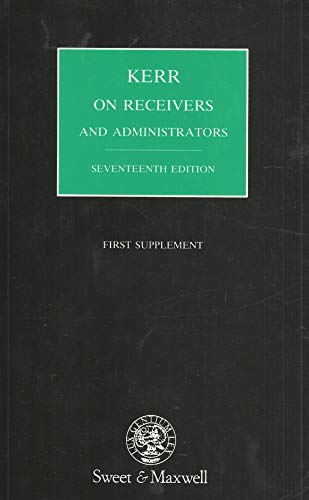Kerr on Receivers and Administrators: 1st Supplement to the 17th Edition: Hunter, Muir