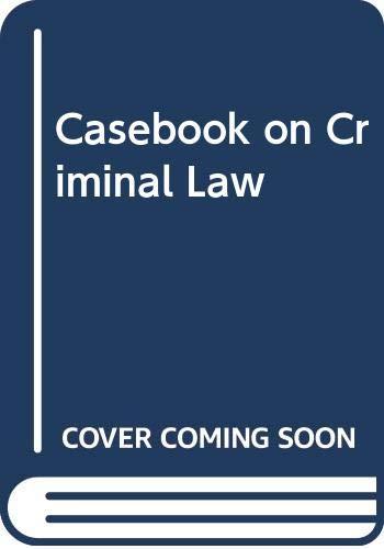 9780421466500: Casebook on Criminal Law