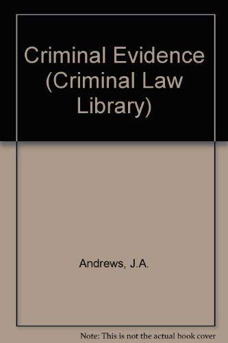 Criminal Evidence.: Andrews, J A