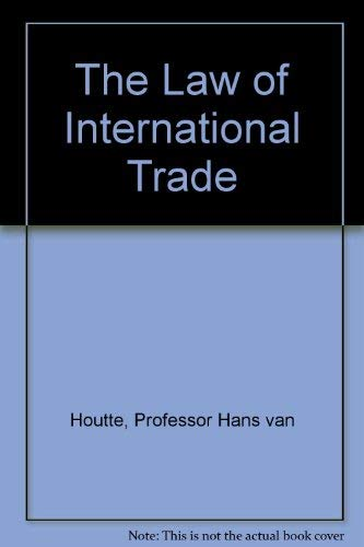 9780421480902: The Law of International Trade