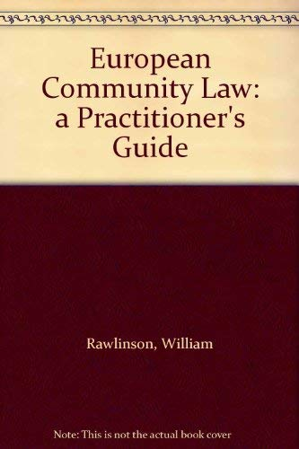 European Community Law: Rawlinson, William; Cornwell-Kelly, Malachy P.