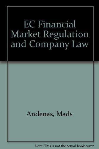 Ec Financial Market Regulation and Company Law: Andenas, Mads, Kenyon-Slade,