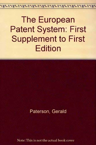 9780421509603: The European Patent System: First Supplement to First Edition