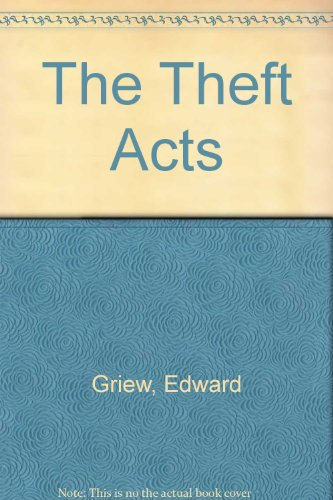 The Theft Acts: Edward Griew