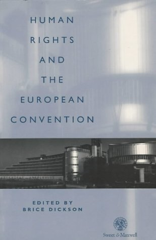 9780421531604: Humans Rights and the European Convention: The Effects of the Convention on the United Kingdom and Ireland