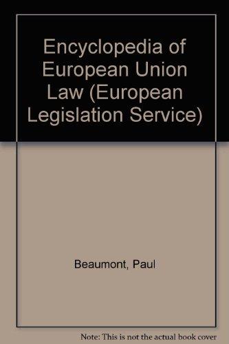 9780421534407: Encyclopedia of European Union Law (European Legislation Service)