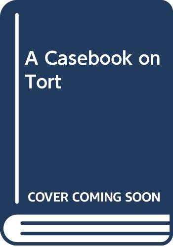 9780421535909: A Casebook on Tort