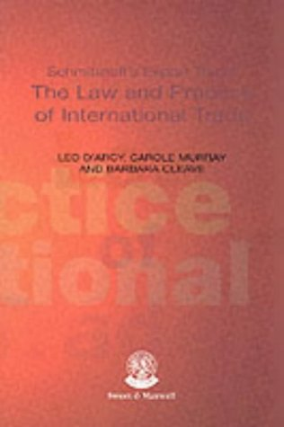 Schmitthoff'S: Export Trade: the Law and Practice: D'Arcy, Leo, Cleave,