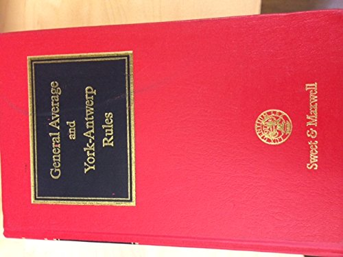 9780421564503: LOWNDES & RUDOLF The Law of General Average and The York-Antwerp Rules (British shipping laws)