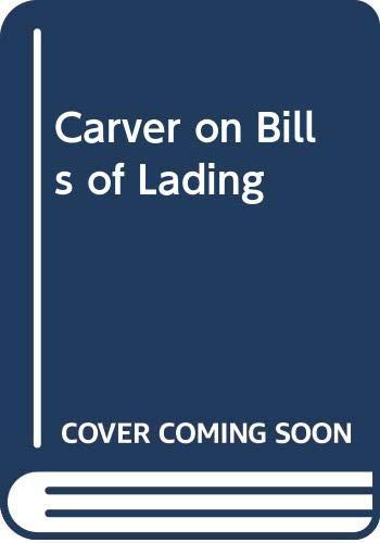 9780421564701: Carver on Bills of Lading (British shipping laws)