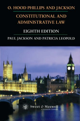 9780421574809: O. Hood Phillips and Jackson, Constitutional and Administrative Law