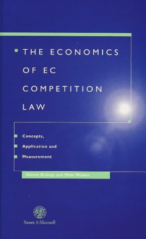 Use of Economic Analysis in EC Competition Law (Competition Law in Practice) (0421579404) by Simon Bishop