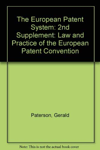 9780421581500: The European Patent System: 2nd Supplement: Law and Practice of the European Patent Convention