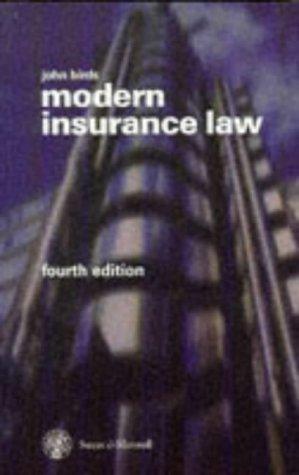 Modern Insurance Law: Birds, Professor John