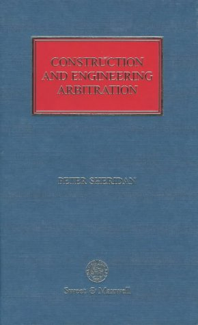 9780421589209: Construction and Engineering Arbitration (Construction Law Library)