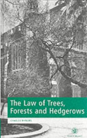 9780421590403: The Law of Trees, Forests and Hedgerows